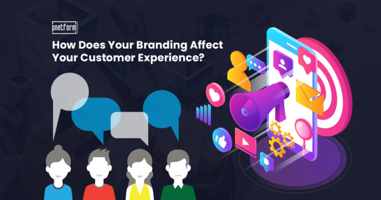 How Does Your Branding Affect Your Customer Experience