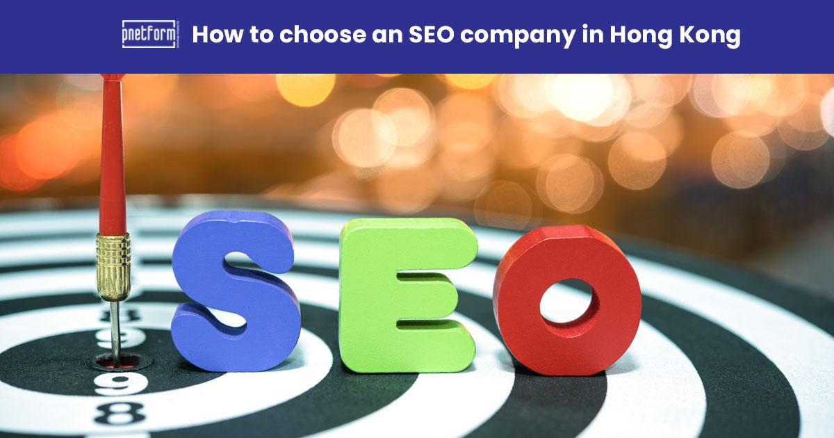 How to choose an SEO company in Hong Kong
