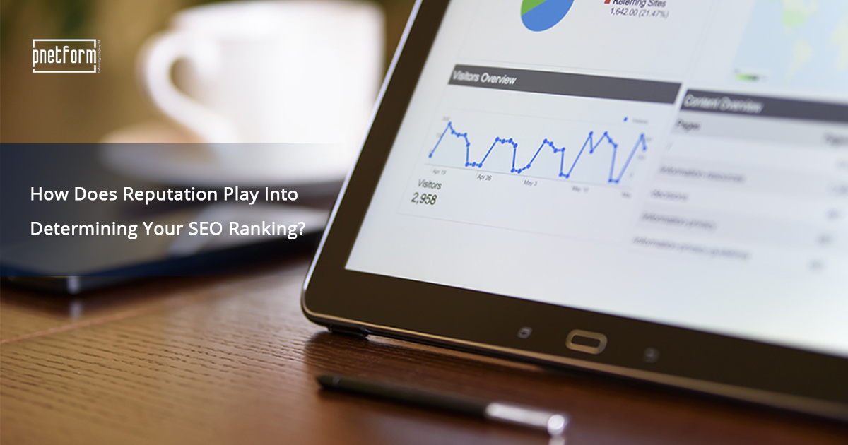 How_Does_Reputation_Play_Into_Determining_Your_SEO_Ranking__graphics