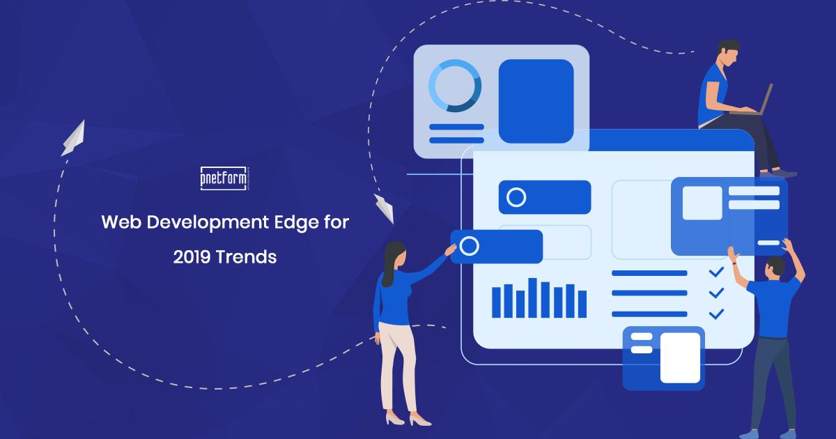 Web-Development-Edge-for-2019-Trends