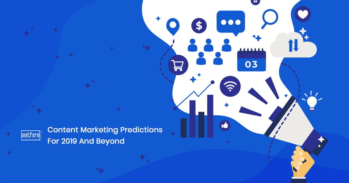 Content-Marketing-Predictions-For-2019-And-Beyond